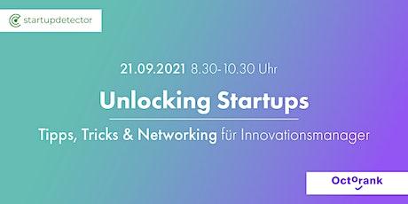 Unlocking Startups - Networking, Tipps & Tricks für Innovationsmanager (#2) billets