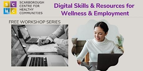 Digital Skills & Resources for Wellness & Employment tickets
