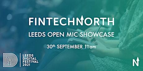 FinTech North Leeds Open Mic Showcase tickets