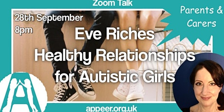 Appeer Parent/Carer Online Session-Healthy Relationships for Autistic Girls tickets