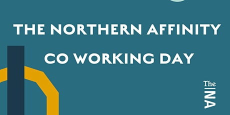 The Northern Affinity Co Working Day @ Clockwise Manchester billets