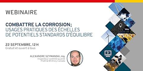 Webinaire - Combattre la corrosion; les échelles de potentiel standards billets