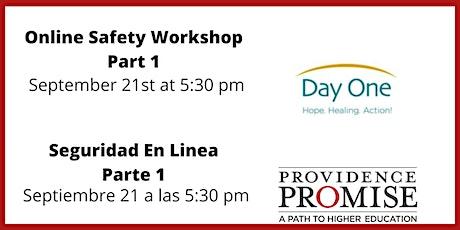 Online Safety Workshop Part 1// Taller de Seguridad en Linea Parte 1 tickets