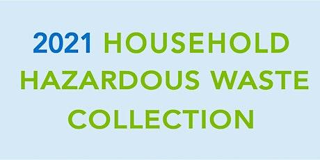 2021 Household Hazardous Waste Collection tickets