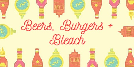 The Beers, Burgers + Bleach Podcast tickets