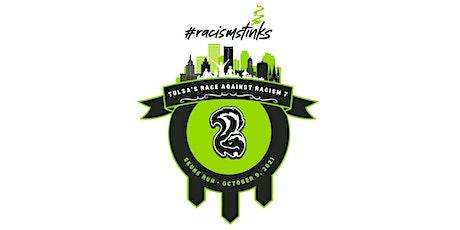 "Skunk Run 7 ""Tulsa's Race Against Racism"" tickets"