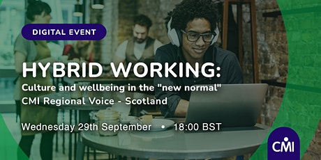 """Hybrid Working: Culture and wellbeing in the """"new normal"""" tickets"""
