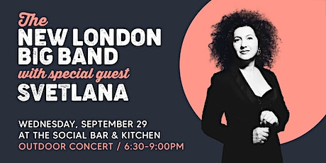 New London Big Band Outdoor Concert with special guest Svetlana tickets