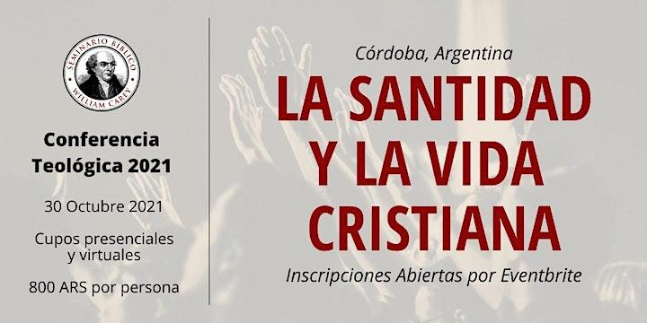 Imagen de La Santidad y La Vida Cristiana - Conferencia Teológica 2021