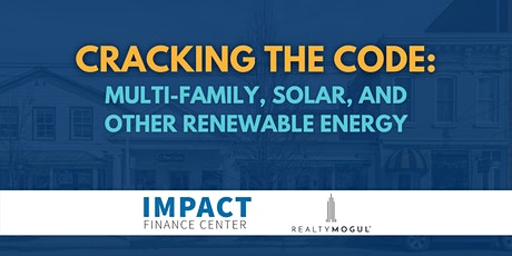 Cracking the Code: Multi-Family, Solar, and Other Renewable Energy tickets
