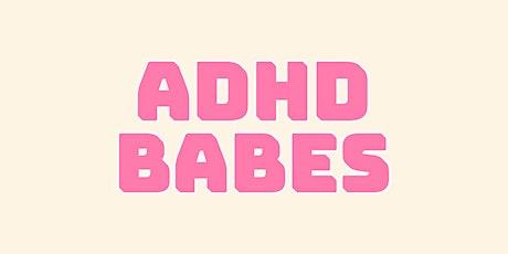 ADHD Babes - Careers Webinar tickets