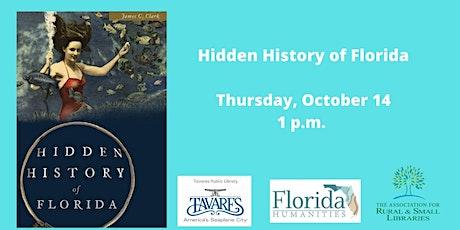 Vintage Florida: Hidden History of Florida tickets
