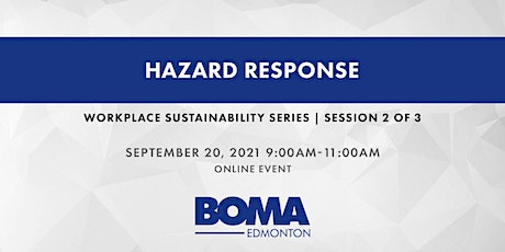 Workplace Sustainability Session 2: Hazard Response tickets
