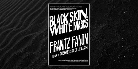 Black Skin, White Masks Reading Group tickets