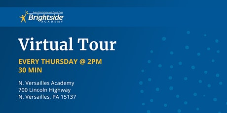 Brightside Academy Virtual Tour of  N. Versailles Location, Thursday 2 PM tickets