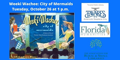 Vintage Florida: Weeki Wachee, City of Mermaids tickets