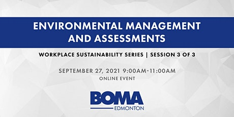 Workplace Sustainability Session 3: Environmental Management & Assessments tickets