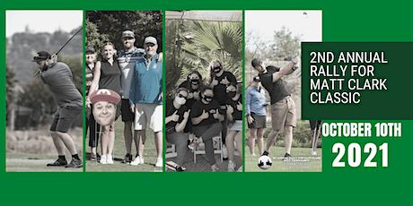 2nd Annual Rally for Matt Clark Golf Tournament tickets