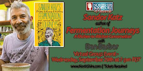 Sandor Katz and Dan Barber: Fermentation Journeys tickets