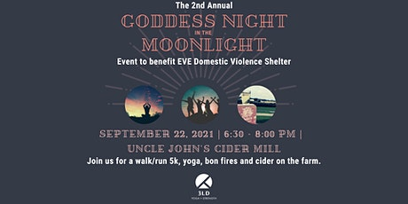 Goddess Night in the Moonlight: 5k + Yoga for EVE Domestic Violence Shelter tickets