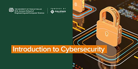 Introduction to Cybersecurity at UT Dallas Tech Bootcamps tickets
