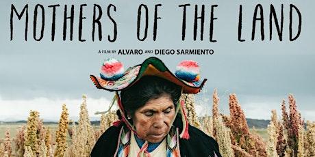 Sembradoras de Vida / Mothers of the Land tickets