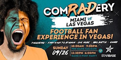 Comradery at StarBase: Miami VS Las Vegas Pregame &  Viewing Party tickets