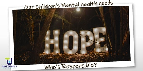 An available mind: Our Children's Mental health tickets