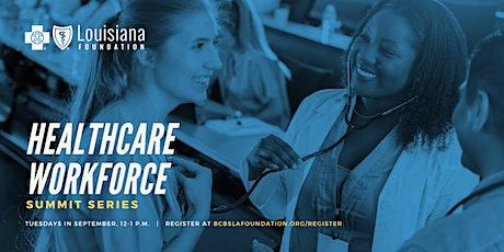Healthcare Workforce Summit Series tickets