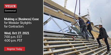 Making a [Business] Case for Modular Skylights for Contractors tickets