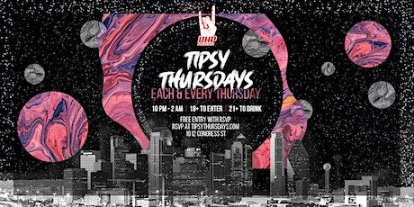 Tipsy Thursdays tickets