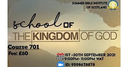 SCHOOL OF THE KINGDOM OF GOD tickets