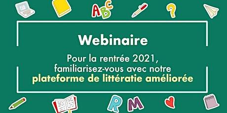 Découvrez notre plateforme de littératie améliorée pour la rentrée 2021 billets