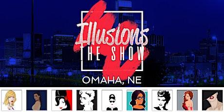 Illusions The Drag Queen Show Omaha - Drag Queen Dinner - Omaha, NE tickets