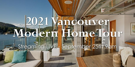 2021 Vancouver Modern Home Tour tickets