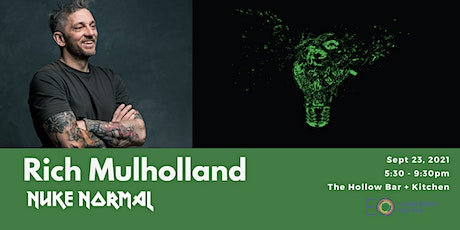 EO Capital District NY Presents: Nuke Normal with Rich Mulholland tickets