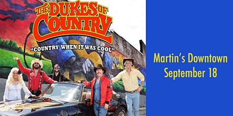 The Dukes of Country Live at Martin's Downtown tickets