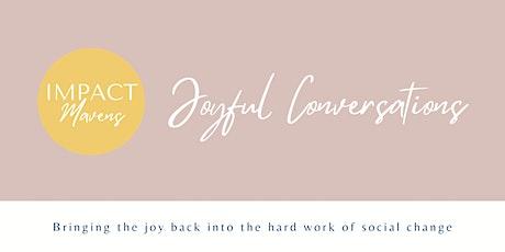 Copy of Joyful Conversations tickets