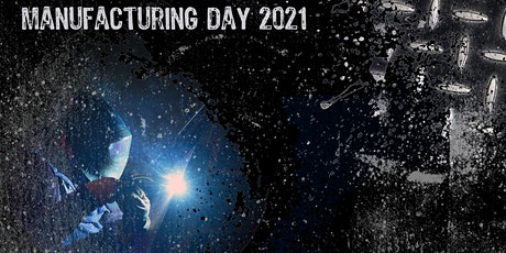 Manufacturing Day 2021 tickets