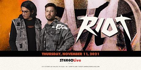 Riot – Stereo Live Dallas tickets