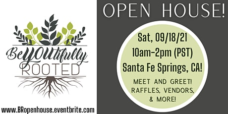 BeYOUtifully Rooted's OPEN HOUSE! tickets