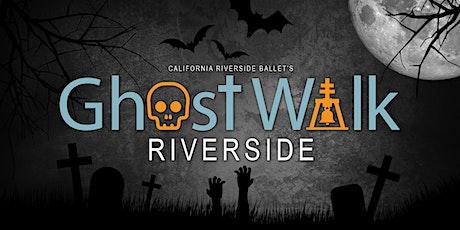 Ghost Walk Riverside 2021: Dark Places tickets
