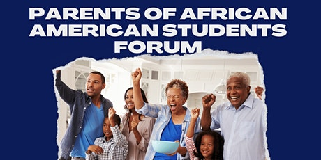 Parents & Guardians of African American Students in TRUSD Forum 21-22 tickets