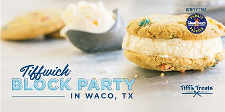 10/29 Waco Tiffwich Block Party hosted by Tiff's Treats tickets