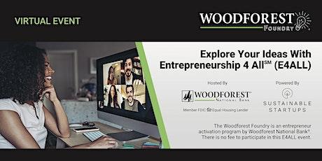 Explore Your Ideas With Entrepreneurship 4 All (E4ALL) - FL, GA, & SC tickets