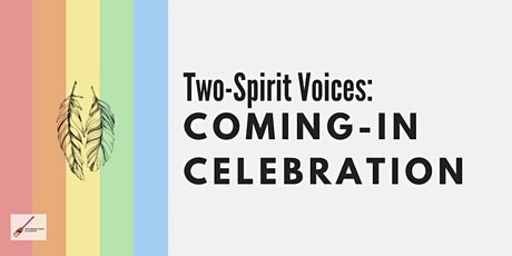 Two Spirit Voices: Coming In Celebration tickets