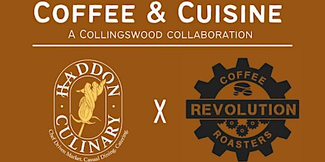 Coffee and Cuisine: A Collingswood Collaboration tickets