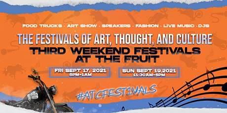 ATC FESTIVALS - Third Weekends at The Fruit (September) tickets