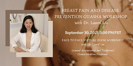 Breast Pain and Disease Prevention Gua Sha Workshop with Dr. Laurel Liu tickets