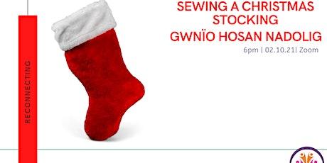 Gwneud hosan Nadolig/Making a Christmas Stocking tickets